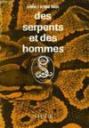Des Serpents Et Des Hommes