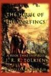 Livres - The House of the Wolfings: A Book That Inspired J. R. R. Tolkien