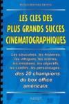 Cles des plus grands succes cinematographique (les)