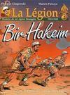 La légion t.3 ; Diên Biên Phu ; histoire de la légion étrangère, 1946-1962