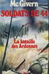 Soldats de 44