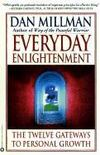 Livres - Everyday Enlightenment : The Twelve Gateways To Personal Growth