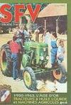 Société française Vierzon ; tracteurs à huile lourde et machines agricoles ; 1950-1963, l'âge d'or