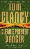 Clear and Present Danger  - Tom Clancy