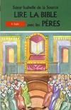 Lire la bible avec les peres - 6. isaie