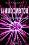 La neuroconnectique ; neuroscience de l'éveil