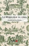 Le monologue du Conin et autres écrits critiques