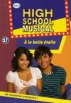 Livres - High school musical t.17 ; à la belle étoile