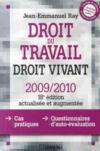 Droit du travail, droit vivant (édition 2009/2010)