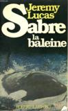 Sabre La Baleine