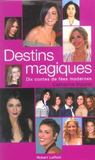 Destins Magiques Dix Contes De Fees Modernes