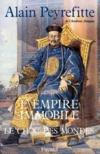 Livres - L'Empire Immobile Ou Le Choc Des Mondes (Relie)
