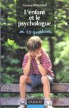 L'Enfant Et Le Psychologue En 40 Questions