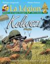 La légion t.4 ; Kolwezi ; histoire de la légion étrangère, 1963 à demain