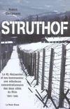 Struthof ; le kl-natzweiler et ses kommandos : une nébuleuse concentrationnaire des deux côtés du rhin 1941-1945