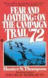 Livres - Fear and Loathing. On the Campaign Trail '72