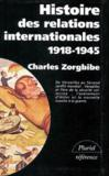 Histoire des relations internationales t.2 ; de la paix de versailles a la grande guerre