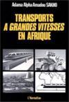 Transports à grandes vitesses en Afrique