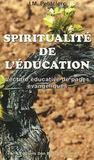 Livres - Spiritualité de l'éducation ; lecture éducative de pages évangéliques