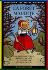 Foret Maudite (La) - Edtion 95