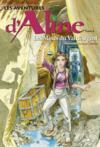 Les aventures d'Aline t.6 ; les mines du val d'argent