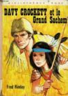 Davy Crockett Et Le Grand Sachem