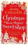 Christmas At Rosie Hopkins' Sweet Shop