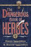 Livres - The Dangerous Book of Heroes
