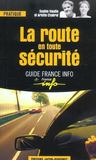 Le guide de la securite routiere