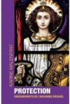 Livres - Protection ; enseignements de l'archange Michaël