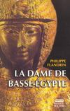 Livres - La Dame De Basse-Egypte