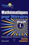 Mathématiques pour littéraires ; 1ère et terminale L
