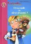 Kiatovski Detective 6 - Citron-Vanille Ou Citron-Chocolat ?