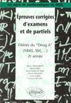 Epreuves Corrigees D'Examens Et De Partiels Filieres Du Deug A (Mias Sm..) 2e Annee
