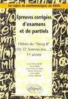 Epreuves Corrigees D'Examens Et De Partiels Filieres Du Deug B (Sv St Sciences Eco..) 1re Annee