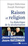 Raison et religion ; dialectique de la sécularisation