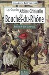 Bouches-du-Rhône, grandes affaires criminelles