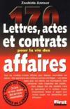 170 Lettres, Actes Et Contrats Pour La Vie Des Affaires