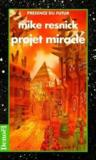 Projet miracle