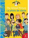 The school picture ; la photo de classe