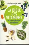 La Bible Des Vitamines Et Des Supplements Nutritionnels.