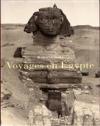 Livres - Voyages en egypte