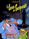 L'Egorgeoir T.1 La Java Des Gaspards