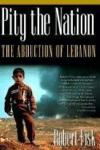 Livres - Pity The Nation : The Abduction Of Lebanon