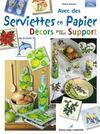 Avec Des Serviettes En Papier Decors Pour Tout Support T1