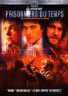 DVD &amp; Blu-ray - Prisonniers Du Temps
