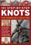 Livres - 101 Step-By-Step Knots : Special Stand-Up Design For Hands-Free Practice