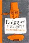 Énigmes littéraires extraordinaires