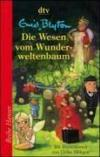 Livres - Die Wesen vom Wunderweltenbaum