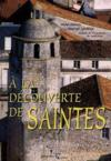 Decouverte De Saintes (A La)